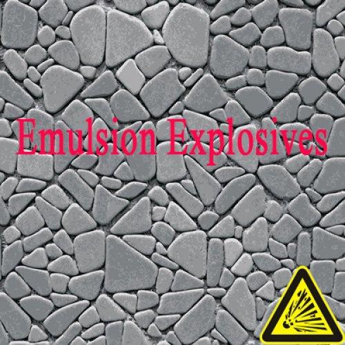 Emulsion Explosives